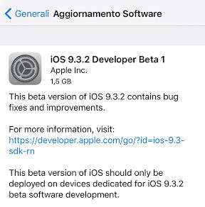 Apple rilascia iOS 9.3.2 beta 1 per iPhone, iPad ed iPod touch [link download]